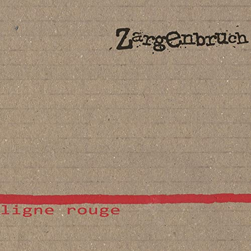 Zargenbruch Album lignerouge